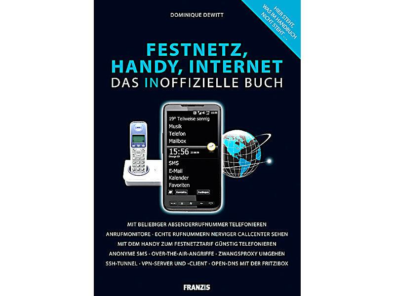 FRANZIS Das inoffizielle Buch Festnetz Handy Internet