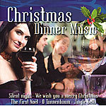Christmas Dinner Music Weihnachts Musik (Musik-CD)