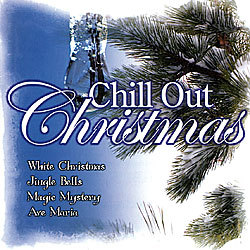 Chill Out Christmas Weihnachts Musik (Musik-CD)