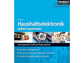franzis do it yourself im haus haushaltselektronik selbst reparieren. Black Bedroom Furniture Sets. Home Design Ideas