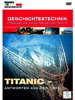 Discovery Channel Geschichte & Technik Vol.4: Titanic - Antworten... Discovery Channel Dokumentationen (Blu-ray/DVD)